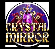 Crystal Mirror Slot